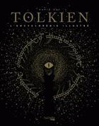 Couverture du livre « Tolkien, encyclopédie illustrée » de David Day aux éditions Hachette Pratique