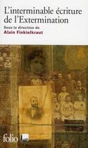 Couverture du livre « L'interminable écriture de l'extermination » de Collectif aux éditions Gallimard
