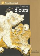 Couverture du livre « 21 contes d'ours » de Michel Bournaud aux éditions Pere Castor