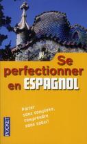 Couverture du livre « Se perfectionner en espagnol » de Edouard Jimenez aux éditions Langues Pour Tous