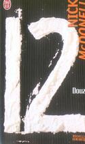 Couverture du livre « Douze » de Nick Mcdonell aux éditions J'ai Lu