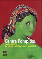 Couverture du livre « Centre Pompidou ; la collection du musée national d'art moderne » de Jacinto Lageira aux éditions Scala