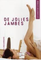 Couverture du livre « De jolies jambes » de Brigitte Engammare aux éditions 2eme Edition
