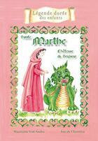 Couverture du livre « Sainte Marthe ; l'hôtesse du Seigneur » de Mauricette Vial-Andru et Ines De Chanterac aux éditions Saint Jude