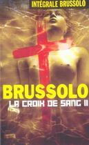 Couverture du livre « Integrale 17 La Croix De Sang T02 » de Brussolo-S aux éditions Vauvenargues