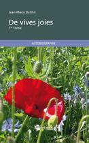 Couverture du livre « De vives joies t.1 » de Jean-Marie Delthil aux éditions Publibook