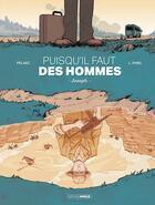 Couverture du livre « Puisqu'il faut des hommes » de Philippe Pelaez et Victor Lorenzo Pinel aux éditions Bamboo