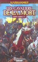Couverture du livre « Les Cavaliers De La Mort » de Dan Abnett aux éditions Bibliotheque Interdite