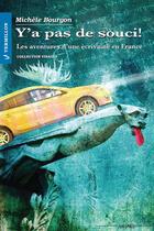 Couverture du livre « Y'a pas de souci! » de Michele Bourgon aux éditions Éditions Du Vermillon