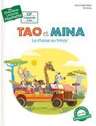 Couverture du livre « Mes premières lectures ; CP ; Tao et Mina » de Anne-Gaelle Balpe aux éditions Hachette Enfants