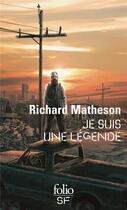 Couverture du livre « Je suis une légende » de Richard Matheson aux éditions Gallimard