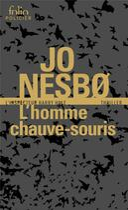 Couverture du livre « L'homme chauve-souris » de Jo NesbO aux éditions Gallimard