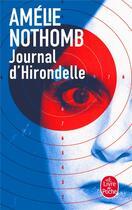 Couverture du livre « Journal d'hirondelle » de Amélie Nothomb aux éditions Lgf