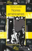 Couverture du livre « Noires américaines » de Michel Leydier aux éditions J'ai Lu