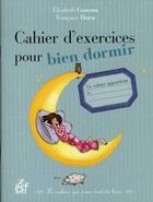 Couverture du livre « Cahier d'exercices pour bien dormir » de Francoise Dorn et Elisabeth Couzon aux éditions Esf