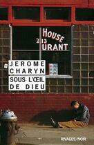 Couverture du livre « Sous l'oeil de dieu » de Jerome Charyn aux éditions Rivages