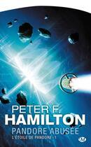 Couverture du livre « L'étoile de Pandore T.1 ; Pandore abusée » de Peter F. Hamilton aux éditions Bragelonne