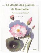 Couverture du livre « Le jardin des plantes de Montpellier