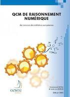 Couverture du livre « Qcm de raisonnement numérique des concours des institutions européennes » de Emmanuel Hetru aux éditions Orseu
