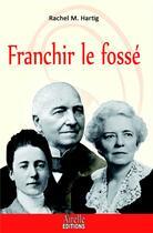 Couverture du livre « Franchir le fossé » de Rachel M. Hartig aux éditions Airelle