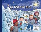Couverture du livre « La grande nuit » de Severine Dalla et Nancy Guilbert aux éditions Vert Pomme