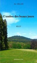 Couverture du livre « L'ombre des beaux jours » de Ayi Hillah aux éditions Editions Cana