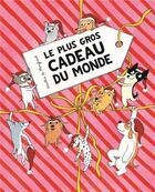 Couverture du livre « Le plus gros cadeau du monde » de Dorothee De Monfreid aux éditions Ecole Des Loisirs