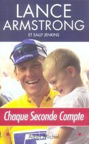 Couverture du livre « Chaque Seconde Compte » de Armstrong-L aux éditions Albin Michel