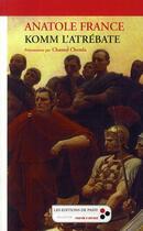 Couverture du livre « Komm l'atrébate » de Anatole France aux éditions De Passy