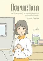 Couverture du livre « Daru-Chan ou la vie ordinaire de Narumi Maruyama, employée intérimaire » de Lemon Haruna aux éditions Le Lezard Noir