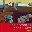 Couverture du livre « Les nombres dans l'art » de Anne Guery et Olivier Dussutour aux éditions Palette