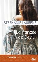 Couverture du livre « Cynster T.1 ; la fiancée de Devil » de Stephanie Laurens aux éditions Diva