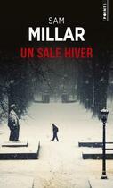 Couverture du livre « Un sale hiver » de Sam Millar aux éditions Points