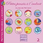 Couverture du livre « Petites pensées à l'endroit t.2 » de Aline De Petigny aux éditions Pour Penser A L'endroit
