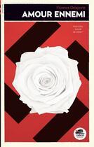 Couverture du livre « Amour ennemi » de Florence Delaporte aux éditions Oskar