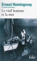 Couverture du livre « Le vieil homme et la mer » de Ernest Hemingway aux éditions Gallimard