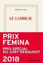 Couverture du livre « Le lambeau » de Philippe Lancon aux éditions Gallimard