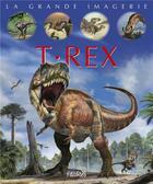 Couverture du livre « T-Rex » de Emmanuelle Figueras et Franco Tempesta aux éditions Fleurus