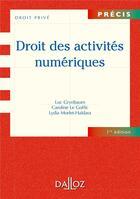 Couverture du livre « Droit des activités numériques » de Caroline Le Goffic et Luc Grynbaum et Lydia Morlet-Haidara aux éditions Dalloz
