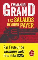 Couverture du livre « Les salauds devront payer » de Emmanuel Grand aux éditions Lgf