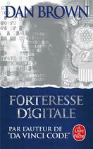 Couverture du livre « Forteresse digitale » de Dan Brown aux éditions Lgf