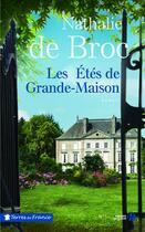 Couverture du livre « Les étés de grande-maison » de Nathalie De Broc aux éditions Presses De La Cite