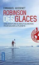 Couverture du livre « Robinson des glaces » de Emmanuel Hussenet aux éditions Pocket