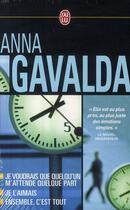 Couverture du livre « Coffret Gavalda ; je voudrais que quelqu'un m'attende quelque part ; je l'aimais ; ensemble, c'est tout » de Anna Gavalda aux éditions J'ai Lu