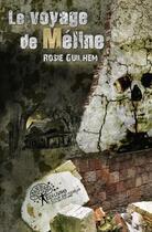 Couverture du livre « Le Voyage De Meline » de Rosie Guilhem aux éditions Edilivre-aparis