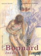 Couverture du livre « Bonnard inedits » de Gilles Genty et Pierrette Vernon aux éditions Cercle D'art
