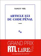 Couverture du livre « Article 353 du code pénal » de Tanguy Viel aux éditions Minuit