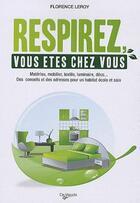 Couverture du livre « Respirez, vous êtes chez vous » de Florence Leroy aux éditions De Vecchi