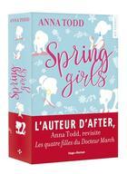 Couverture du livre « Spring girls » de Anna Todd aux éditions Hugo