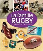 Couverture du livre « La famille rugby » de Serge Laget et John Victor aux éditions De Boree